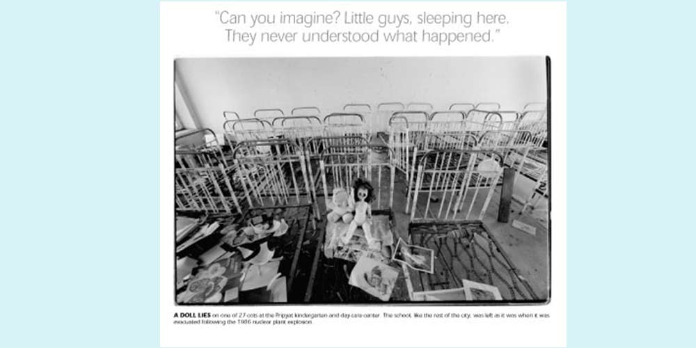 Children's beds and toys left in a room in Chernobyl. Quote over the top says Can you imagine? Little guys, sleeping here. They never understood what happened.